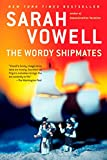 The Wordy Shipmates, Vowell, Sarah