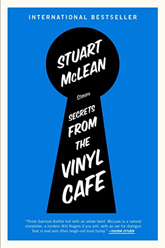 Secrets from the Vinyl Cafe, McLean, Stuart