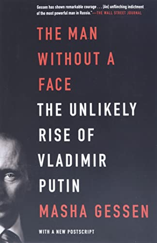 361. The Man Without a Face: The Unlikely Rise of Vladimir Putin
