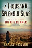 Book Cover: A Thousand Splendid Suns by Khaled Hosseini