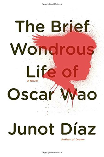 The Brief Wondrous Life of Oscar Wao