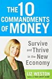 The 10 Commandments of Money by Liz Weston