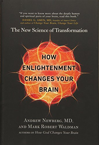 PDF How Enlightenment Changes Your Brain The New Science of Transformation
