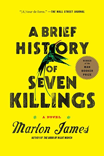 A Brief History of Seven Killings: A Novel, James, Marlon