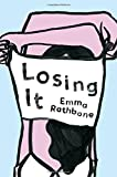 No Miss Havishams Here: On Emma Rathbone's 'Losing It'