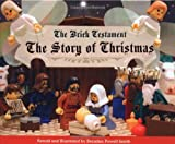 The Brick Testament: The Story of Christmas (Brick Testament)