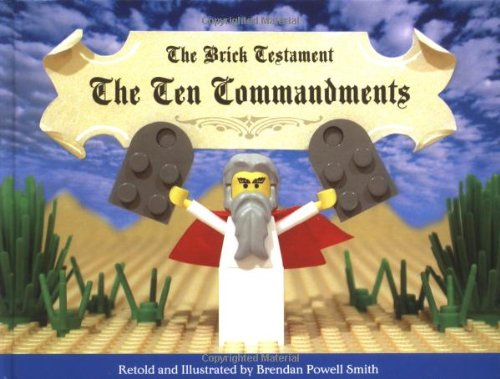 The Brick Testament: The Ten Commandments