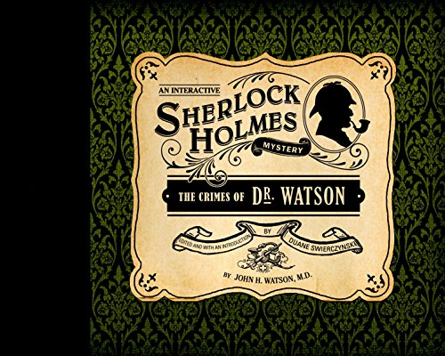 The Crimes of Dr. Watson (Interactive Mysteries), Watson M.D., John H.