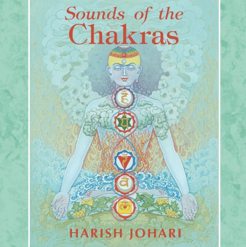 Sounds of the Chakras