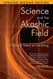 Science and the Akashic Field book cover.