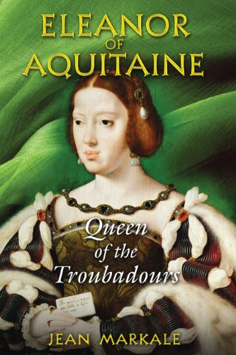 Eleanor of Aquitaine: Queen of the Troubadours, Markale, Jean
