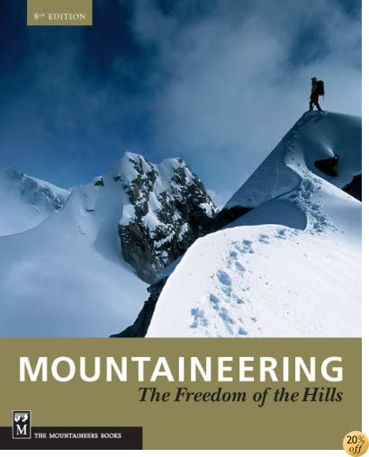 Mountaineering: Freedom of the Hills, 50th Anniversary