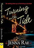 Turning on the Tide by Jenna Rae