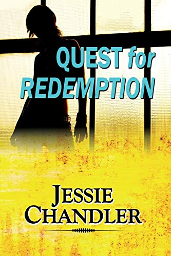 Quest for Redemption by Jessie Chandler