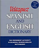 The New Velázquez Spanish and English Dictionary
