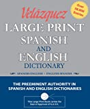 Velázquez Large Print Spanish and English Dictionary