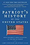 A Patriot's History of the United States:... cover