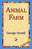 Book Cover: Animal Farm By George Orwell