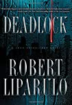 Deadlock by Robert Liparulo