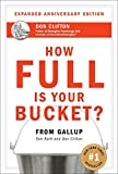 Buy How Full Is Your Bucket? Positive Strategies for Work and Life from Amazon