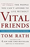 Buy Vital Friends: The People You Can't Afford to Live Without from Amazon