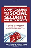 Don't Gamble with your Social Security Disability Benefits by Abrams and Glass