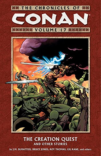 The Chronicles Of Conan Vol. 17: The Creation Quest And Other Stories Cover