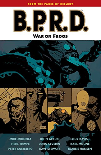 B.P.R.D., Vol. 12: War on Frogs