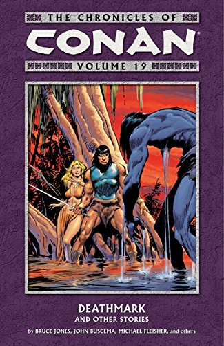The Chronicles Of Conan Vol. 19: Deathmark And Other Stories Cover