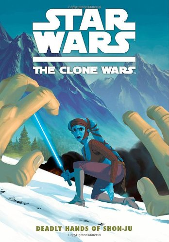 Star Wars: The Clone Wars - Deadly Hands of Shon-Ju (Star Wars: Clone Wars (Dark Horse))