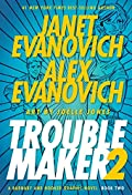 Troublemaker Book 2 by Janet Evanovich and Alex Evanovich