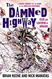The Damned Highway by Nick Mamatas and Brian Keene