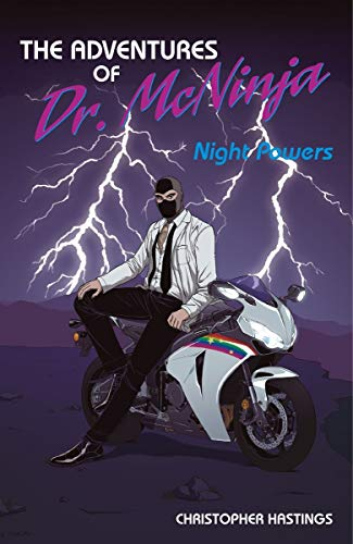 The Adventures of Dr. McNinja Volume 1: Night Powers, Hastings, Christopher