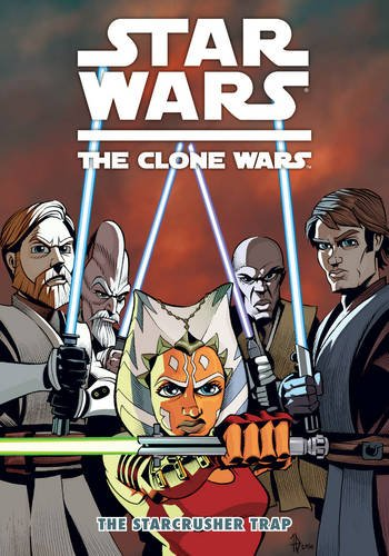 Star Wars: The Clone Wars - The Starcrusher Trap (Star Wars: Clone Wars (Dark Horse))