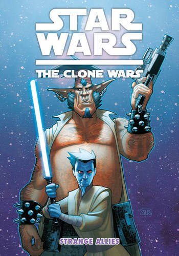 Star Wars: The Clone Wars - Strange Allies