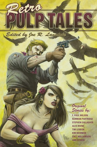 Retro Pulp Tales edited by Joe R. Lansdale