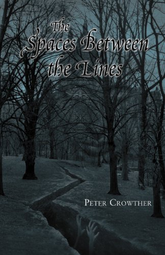 The Spaces Between the Lines by Peter Crowther