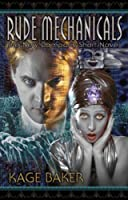 Free Audio Fiction: Rude Mechanicals by Kage Baker