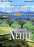 The Blossom & The Nettle, California Chronicles, Book 2