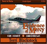Evidence of Mercy (Suncoast Chronicles Series #1), Terri Blackstock