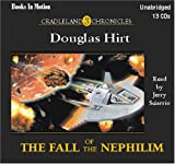 The Fall of Nephilim by Douglas Hirt (Cradleland Chronicles, Book 3) from Books In Motion.com, Douglas Hirt