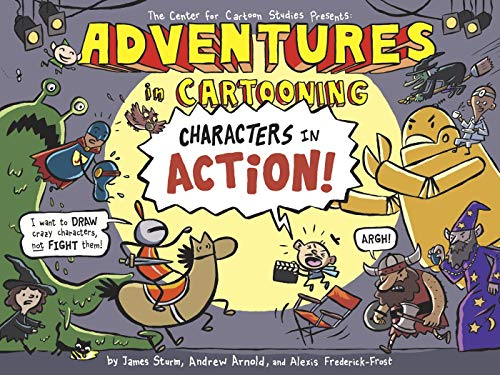 Adventures in Cartooning: Characters in Action cover