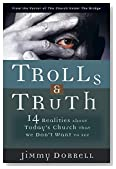 Cover of Trolls & Truth: 14 Realities About Today's Church That We Don't Want to See
