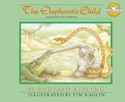 'The Elephant's Child' from The Just So Stories