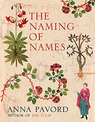 The Naming of Names: The Search for Order in the World of Plants, Pavord, Anna