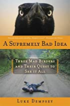 A Supremely Bad Idea by Luke Dempsey (c. 2008) 1596916346.01._SX140_SY225_SCLZZZZZZZ_