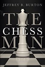 The Chessman by Jeffrey B. Burton