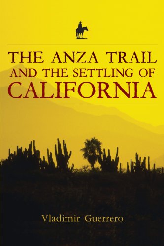 The Anza Trail and the Settling of California, Vladimir Guerrero