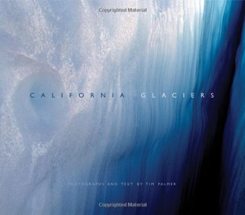 California Glaciers, Tim Palmer