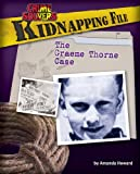 Kidnapping File: The Graeme Thorne Case